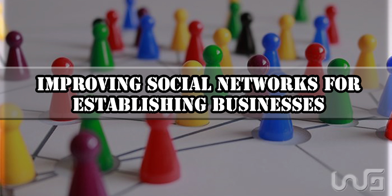 Social networks to establishing businesses